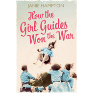 How the Girl Guides Won the War (BOK)