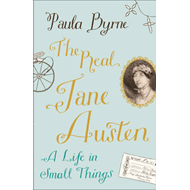 The Real Jane Austen: A Life in Small Things (BOK)