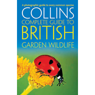 British Garden Wildlife: A Photographic Guide to Every Common Species (BOK)