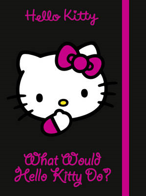 What Would Hello Kitty Do? (BOK)