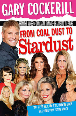 From Coal Dust to Star Dust (BOK)