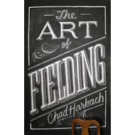 The Art of Fielding (BOK)
