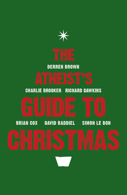 The Atheist's Guide to Christmas (BOK)