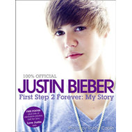 Justin Bieber - First Step 2 Forever, My Story (BOK)