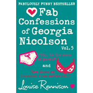 Fab Confessions of Georgia Nicolson: Stop in the Name of Pants! / Are These My Basoomas I See Before (BOK)