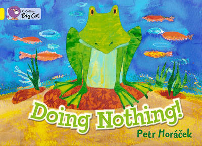 Doing Nothing: Band 03/Yellow (BOK)