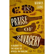 In Praise of Savagery (BOK)