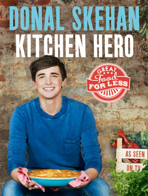 Kitchen Hero: Great Food for Less (BOK)