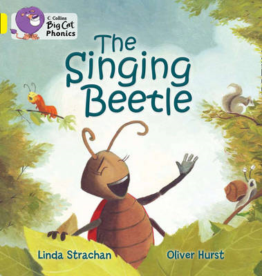 The Singing Beetle: Band 3/ Yellow (BOK)