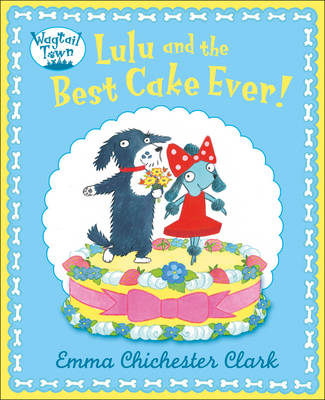 Lulu and the Best Cake Ever (BOK)