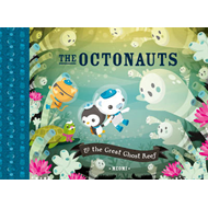 Octonauts and the Great Ghost Reef (BOK)