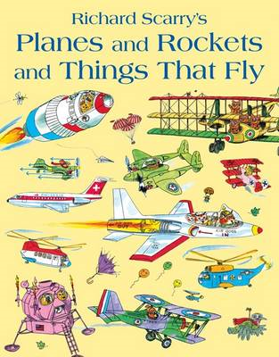 Planes and Rockets and Things That Fly (BOK)