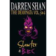 Demonata - Volumes 3 and 4 - Slawter/Bec (BOK)