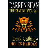 Demonata - Volumes 9 and 10 - Dark Calling/Hell's Heroes (BOK)