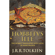Hobbitus Ille: The Latin Hobbit (BOK)
