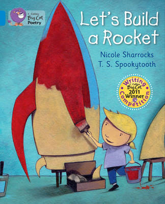 Let's Build a Rocket: Blue/Band 04 (BOK)