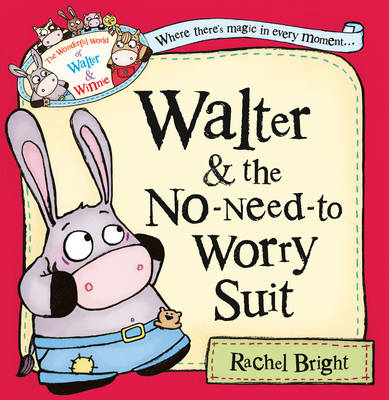 Walter and the No-Need-to-Worry Suit (BOK)