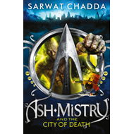 Ash Mistry and the City of Death (BOK)