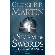 Storm of Swords: Part 1 Steel and Snow (Reissue) (BOK)