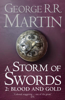 Storm of Swords: Part 2 Blood and Gold (Reissue) (BOK)