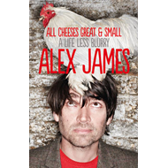 All Cheeses Great and Small: A Life Less Blurry (BOK)