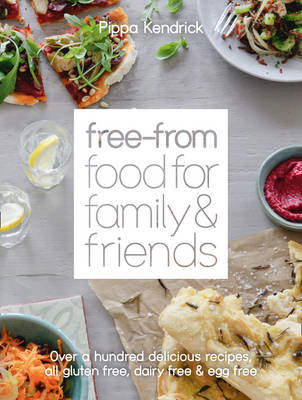 Free-From Food for Family and Friends (BOK)