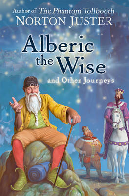 Alberic the Wise and Other Journeys (BOK)