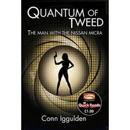 Produktbilde for Quantum of Tweed - The Man with the Nissan Micra (BOK)