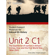 Edexcel AS Unit 2 Option C1: The Experience of Warfare in Br (BOK)