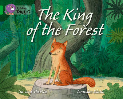 The King of the Forest: Green/Band 05 (BOK)