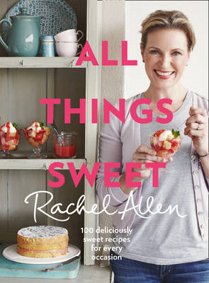 All Things Sweet (BOK)
