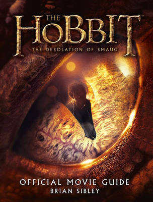 Hobbit: the Desolation of Smaug - Official Movie Guide (BOK)