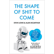 The Shape of Shit to Come (BOK)