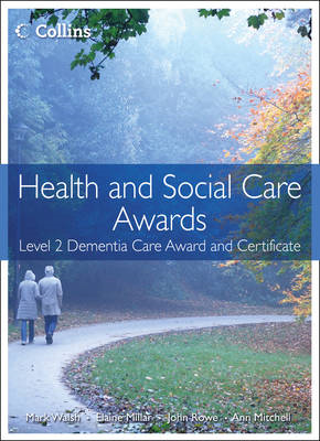 Health and Social Care: Level 2 Dementia Care Award and Cert (BOK)