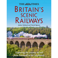 Britain's Scenic Railways: Exploring the Country by Rail from Cornwall to the Highlands (BOK)