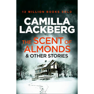 Scent of Almonds and Other Stories (BOK)