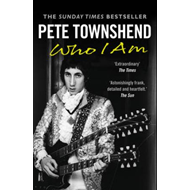 Pete Townshend: Who I Am (BOK)