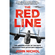 The Red Line: The Gripping Story of the RAF's Bloodiest Raid on Hitler's Germany (BOK)