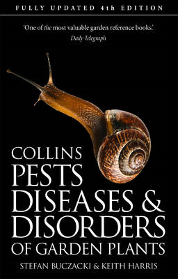 Pests, Diseases and Disorders of Garden Plants (BOK)