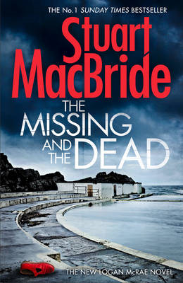 Missing and the Dead (Logan Mcrae, Book 9) (BOK)