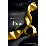 Destined to Feel (BOK)