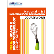 National 4/5 Health and Food Technology Course Notes (BOK)