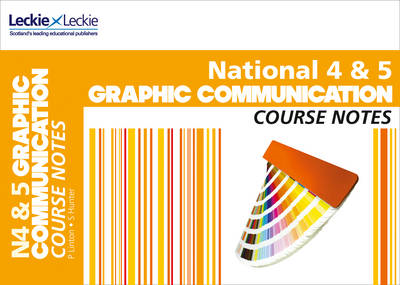 National 4/5 Graphic Communication Course Notes (BOK)