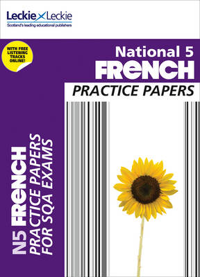 National 5 French Practice Papers for SQA Exams (BOK)