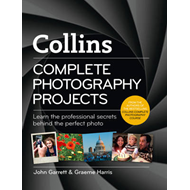Collins Complete Photography Projects (BOK)