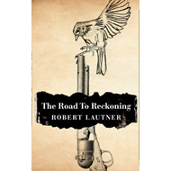 The Road to Reckoning (BOK)