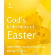 God's Little Book of Easter: Words of Hope, Joy and New Beginnings (BOK)