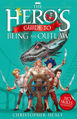 Hero's Guide to Being an Outlaw (BOK)