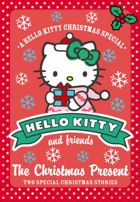 Hello Kitty and Friends (9) The Christmas Present (BOK)