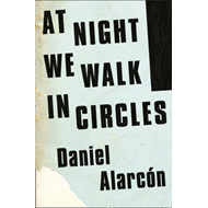 At Night We Walk in Circles (BOK)